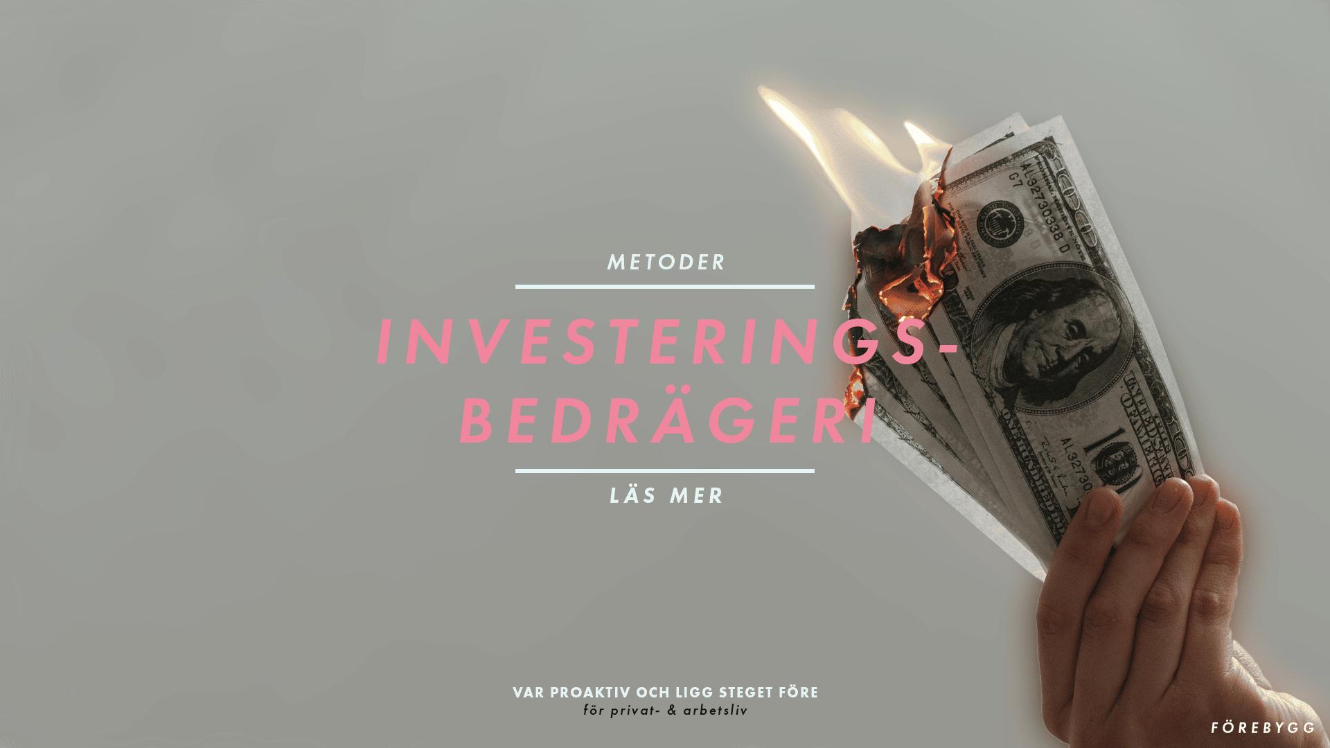 Förebygg - Blogg - mall - metoder - investeringsbedrägeri