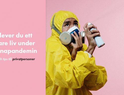Så lever du ett säkrare liv under pandemin