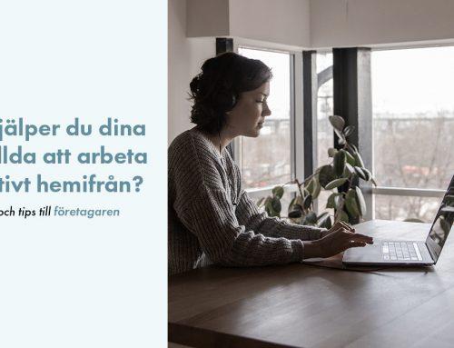 Hur hjälper du dina anställda att arbeta effektivt hemifrån?