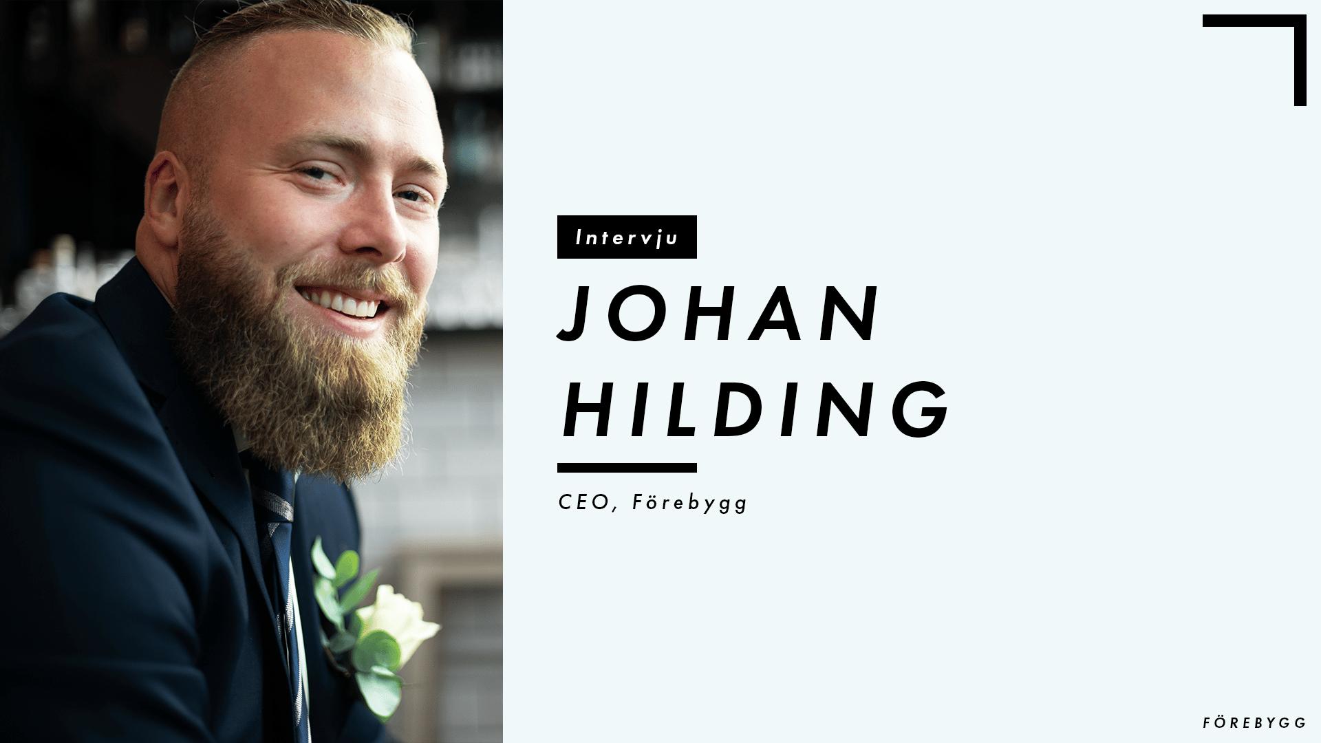 Förebygg - Blogg - Intervju - Johan Hilding